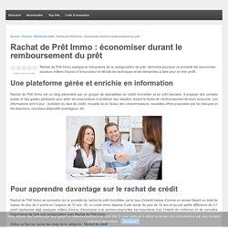Rachat de Prêt Immo : des conseils à plusieurs milliers d'euros !