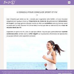 6 conseils pour concilier sport et FIV