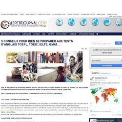 5 CONSEILS POUR BIEN SE PREPARER AUX TESTS D'ANGLAIS TOEFL, TOEIC, IELTS, GMAT…