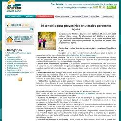 10 conseils pour prévenir les chutes des personnes âgées - Blog Cap Retraite