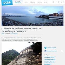 Conseils en prévision d'un roadtrip en Amérique Centrale