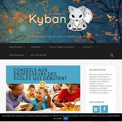 Conseils aux professeurs des écoles qui débutent - La tanière de Kyban