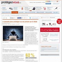 3 conseils pour protéger sa vie privée sur le Web