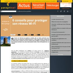 6 conseils pour protéger son réseau Wi-Fi