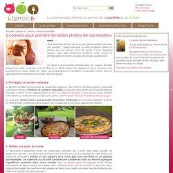 5 conseils pour prendre de belles photos de vos recettes - iTerroir - cuisine, recettes et produits du terroir