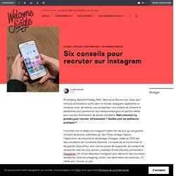 Six conseils pour recruter sur Instagram