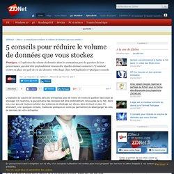 5 conseils pour réduire le volume de données que vous stockez - ZDNet