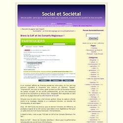 Bravo la CAF et les Conseils Régionaux ! - blog Social et Sociétal