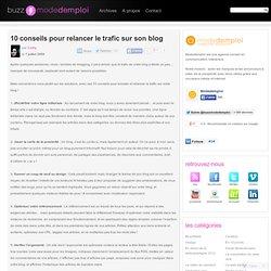 10 conseils pour relancer le trafic sur son blog