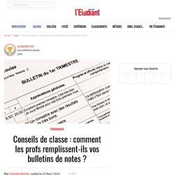 Conseils de classe : comment les profs remplissent-ils vos bulletins de notes ? - L'Etudiant
