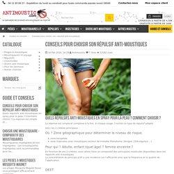 Conseils pour choisir son répulsif anti-moustiques