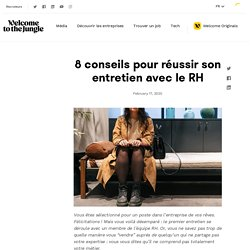 Conseils pour réussir son entretien avec le RH