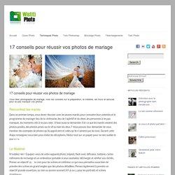 17 conseils pour réussir vos photos de mariage - cours photo