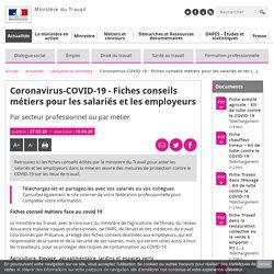 COVID-19 - Fiches conseils métiers pour les salariés et les employeurs