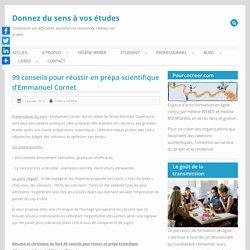 99 conseils pour réussir en prépa scientifique d'Emmanuel Cornet