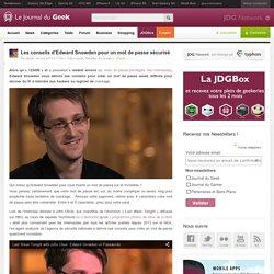 Les conseils d'Edward Snowden pour un mot de passe sécurisé