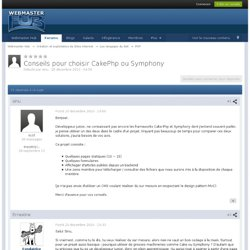 Conseils pour choisir CakePhp ou Symphony - PHP