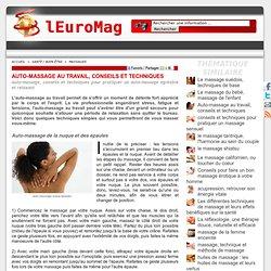 Auto-massage, conseils et techniques pour pratiquer un auto-massage agréable et relaxant
