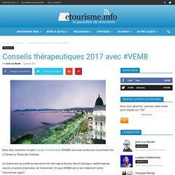 Conseils thérapeutiques 2017 avec #VEM8