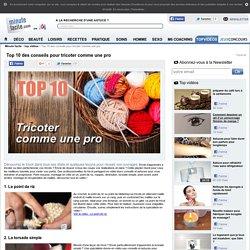 Top 10 des conseils pour tricoter comme une pro - Top listes des vidéos minutefacile.com