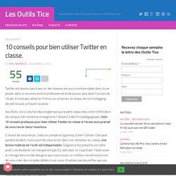 10 conseils pour bien utiliser Twitter en classe. – Les Outils Tice