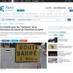 """France 3 Alpes : 5 conseils pour les """"victimes"""" de la fermeture du tunnel"""