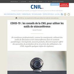 COVID-19 : les conseils de la CNIL pour utiliser les outils de visioconférence