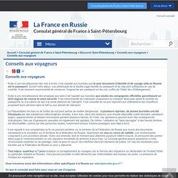 Conseils aux voyageurs - La France en Russie