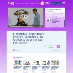 Seguridad en internet - Clan TV