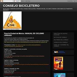 Para la Ciudad de México: MANUAL DE CICLISMO URBANO