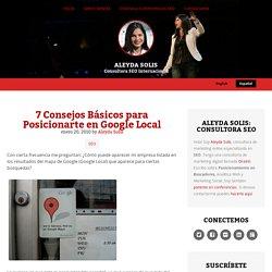 7 Consejos Básicos para Posicionarte en Google Local