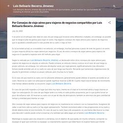 Por Consejos de viaje aéreo para viajeros de negocios compartidos por Luis Belisario Becerra Jiménez