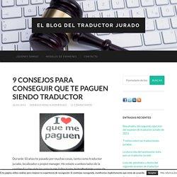 9 consejos para conseguir que te paguen siendo traductor