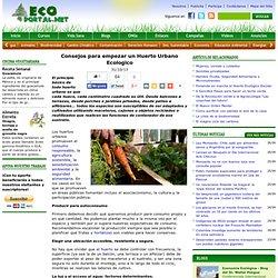Consejos para empezar un Huerto Urbano Ecologico