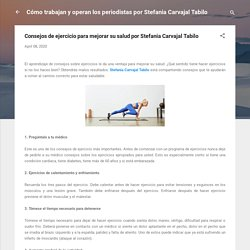 Consejos de ejercicio para mejorar su salud por Stefania Carvajal Tabilo