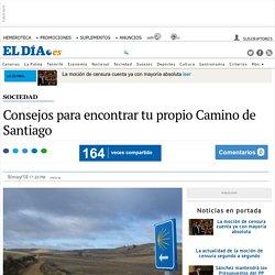 Consejos para encontrar tu propio Camino de Santiago. eldia.es.