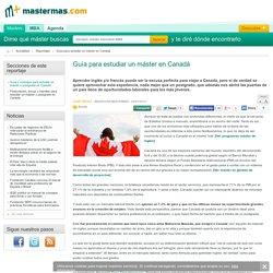Guía y consejos para estudiar un máster o postgrado en Canadá