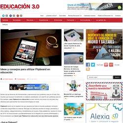Ideas y consejos para utilizar Flipboard en educación