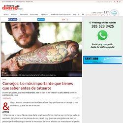 Consejos: Lo más importante que tienes que saber antes de tatuarte