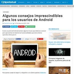 10 consejos para Android imprescindibles para el usuario
