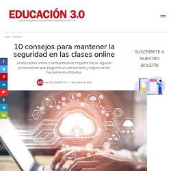 10 consejos para mantener la seguridad en las clases online