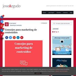 Consejos para marketing de contenidos