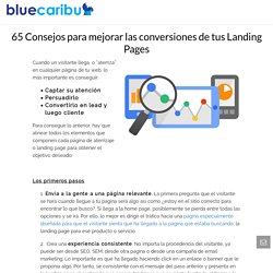 65 Consejos para mejorar las conversiones de tus Landing Pages