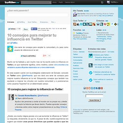 10 consejos para mejorar tu influencia en Twitter