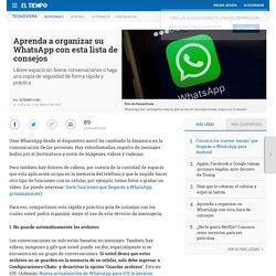 Consejos para usar WhatsApp - Novedades tecnología
