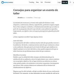 Consejos para organizar un evento de taller