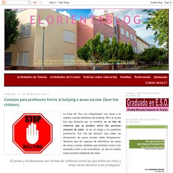 Consejos para profesores frente al bullying o acoso escolar (Save the children)