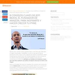 8 consejos para PYMES, segun Jeff Bezos, el fundador de Amazon