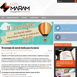 10 consejos de social media para tu marca en 2014