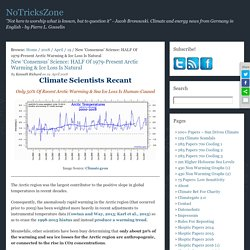New 'Consensus' Science: HALF Of 1979-Present Arctic Warming & Ice Loss Is Natural